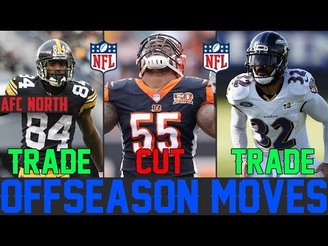 NFL OFFSEASON 2019 Moves Every NFL Team Should Make - NFL Trades Cuts & Cap Space Fixes AFC NORTH