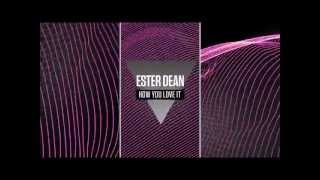 Watch Ester Dean How You Love It (Ft. Missy Elliott) video