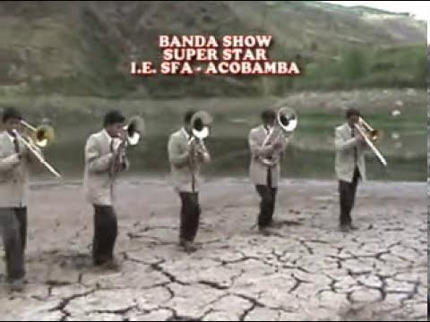 Banda Super Star-San Francisco de Asis-Acobamba-Pascua
