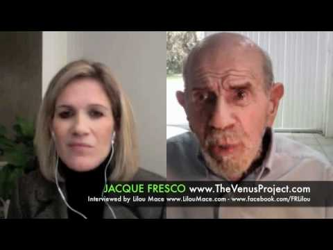 JACQUE FRESCO The Venus Project