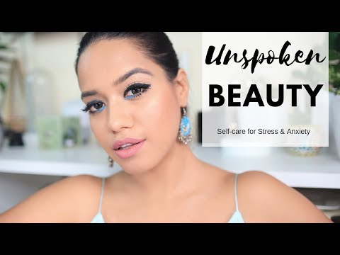 Unspoken Beauty: Self care for Stress & Anxiety #DEBTEMBER Day 16