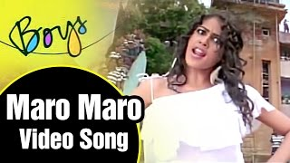 Maro Maro Video Song | Boys Tamil Movie | Siddharth | Genelia | Bharath | Shankar | AR Rahman