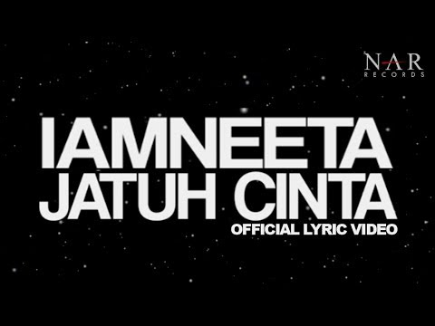 iamNEETA - Jatuh Cinta (Official Lyric Video)