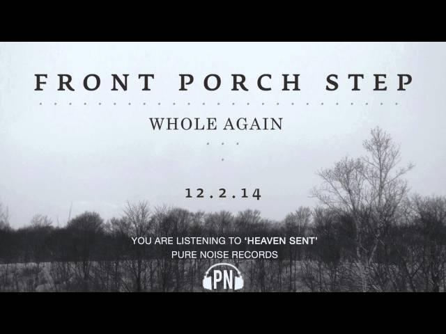 """Front Porch Step """"Heaven Sent"""""""