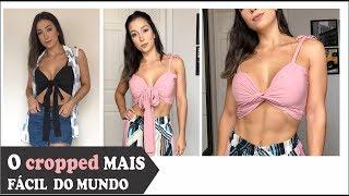 O TOP CROPPED MAIS FÁCIL DO MUNDO - DIY - TUTORIAL