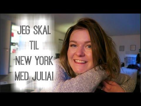 JEG SKAL TIL NEW YORK MED JULIA!