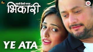 Ye Ata - Bhikari | Swwapnil Joshi & Rucha Inamdar | Vishal Mishra & Sunidhi Chauhan