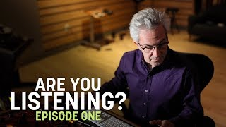 Are You Listening? Ep. 1 | Audio Mastering Basics