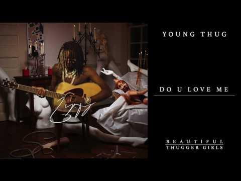 download lagu Young Thug - Do You Love Me gratis