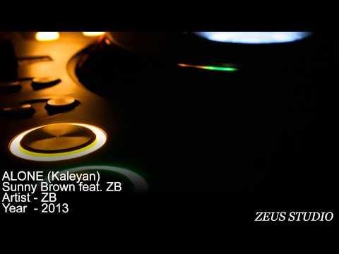 Alone (Kaleyan)   Sunny Brown feat  ZB