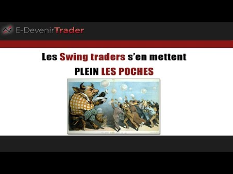 Les swing traders s'en mettent plein les poches