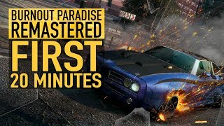 FIRST 20 MINUTES: BURNOUT PARADISE REMASTERED