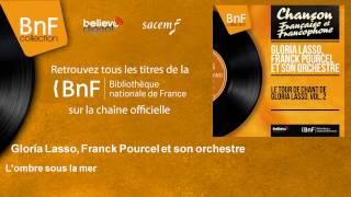 Gloria Lasso - L'ombre sous la mer (Franck Pourcel et son orchestre)