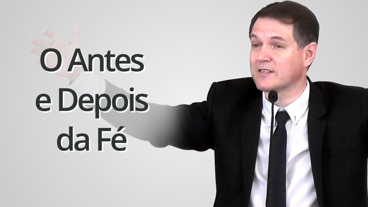 """""""O Antes e Depois da Fé"""" - Sérgio Lima"""