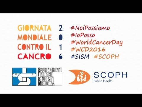 SISM - WORLD CANCER DAY 2016: #NoiPossiamo cambiare il mondo