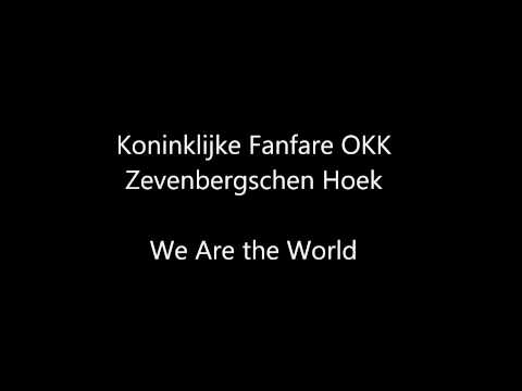 Koninklijke Fanfare OKK - We Are the World