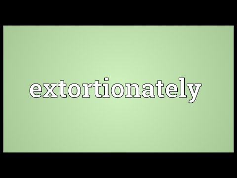 Header of extortionately