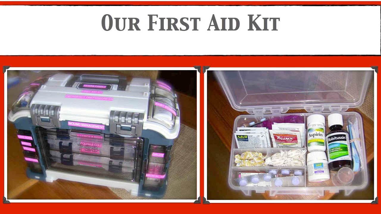 Our First Aid Kit Emergency Preparedness How To