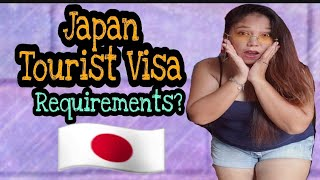 REQUIREMENTS FOR GETTING A JAPAN TOURIST VISA