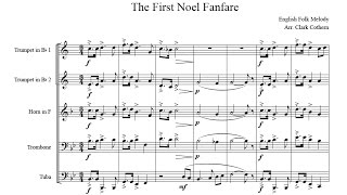 The First Noel Fanfare - for Brass Quintet - Arr. Clark Cothern (1957 -  ) [BMI]
