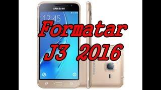 Formatar hard reset samsung galaxy j3 2016