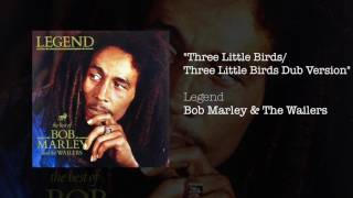 "Download Lagu ""Three Little Birds Dub Version"" - Bob Marley & The Wailers 