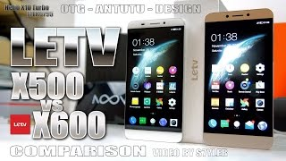 LeTV 1S/X500 vs. X600 (Quick Comparison) Helio X10 MTK6795 - Video by s7yler