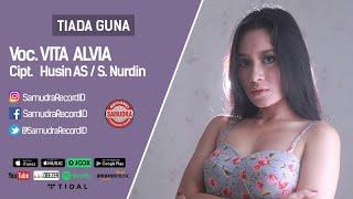 download lagu Vita Alvia - Tiada Guna gratis