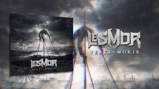 LESMOR - Verte Morir (audio)