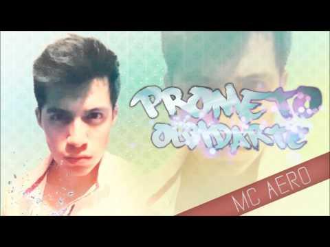 Mc Aero ARM feat Fer´s - Prometo Olvidarte (Con link de descarga)