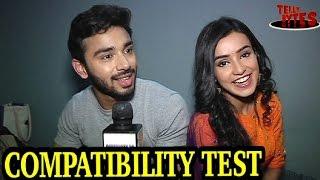 EXCLUSIVE!  Karan and Naina take the COMPATIBILITY TEST