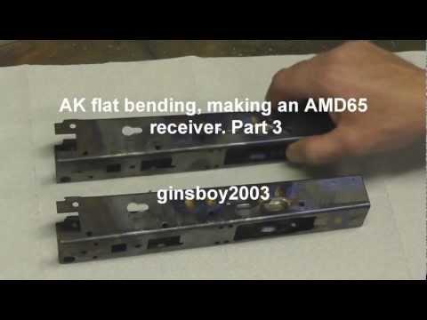 AK flat bending, making an AMD65 receiver Part 3