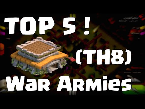 Clash Of Clans Townhall 8 Attack Strategy   Top 5 Clash Of Clans Clan Wars Armies