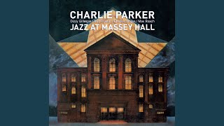 All the Things You Are (Live) (feat. Dizzy Gillespie, Bud Powell, Charles Mingus & Max Roach)