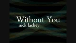 Watch Nick Lachey Without You video