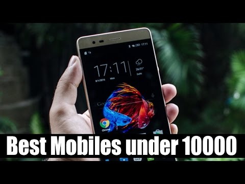 Best Mobiles Under 10000 (MAY 2017) | Top 10 Mobiles Under 10000