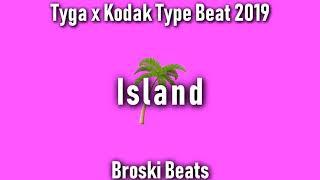 "[FREE] Tyga x Kodak Black Tropical Type Beat ""Island"" Prod. Broski Beats {FREE DL}"