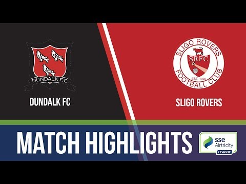 HIGHLIGHTS: Dundalk 2-1 Sligo Rovers