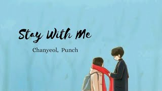 Stay With Me - Chanyeol feat Punch (The Lonely God/ Goblin Ost)