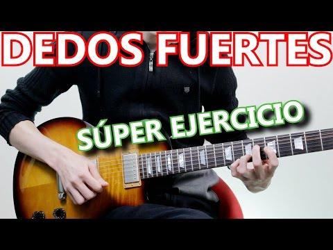 Ejercicio Para Tener Fuerza En Los Dedos Para Tocar Guitarra