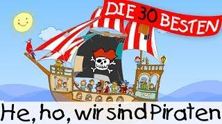 He, ho, wir sind Piraten - Klassiklieder zum Mitsingen    Kinderlieder