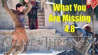 Game of Thrones: What You Are Missing 4.8