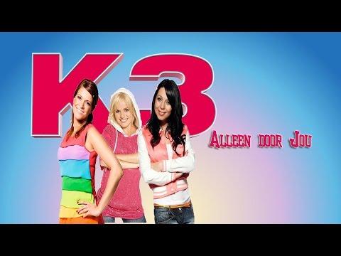K3 - Alleen Door Jou