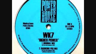 WK7 - Higher Power (Original Mix)