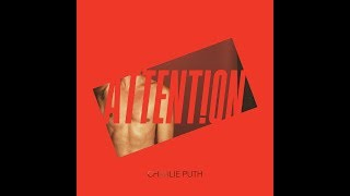 Download Lagu Charlie Puth - Attention (1 Hour Version) Gratis STAFABAND