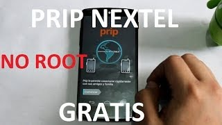 Tutorial Prip de Nextel GRATIS SIN ROOT SIN MODIFICAR