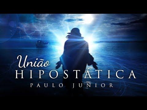 União Hipostática - Paulo Junior