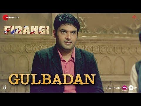 download lagu Gulbadan  Firangi  Kapil Sharma & Maryam Zakaria gratis