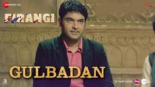 Download Gulbadan   Firangi   Kapil Sharma & Maryam Zakaria   Mamta Sharma  Devenderpal Singh  Jatinder Shah 3Gp Mp4