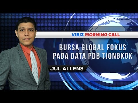 Bursa Global Fokus Pada Data PDB Tiongkok, Vibiznews 19 Januari 2016